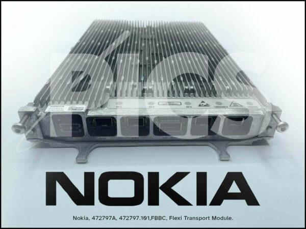 Nokia, 472797A, 472797.101,FBBC, Flexi Transport Module, Nokia FBBC – NOKIA – 472797A